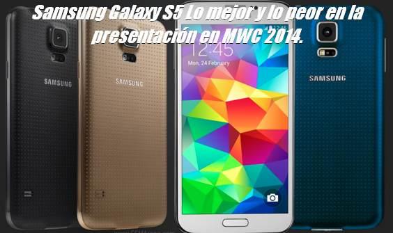 Samsung Galaxy S5 Lo mejor y lo peor en la presentación en ...