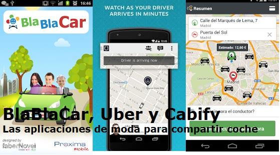¿Qué es BlaBlaCar? ¿Qué es Uber? ¿Qué es Cabify? Las aplicaciones de moda para compartir coche