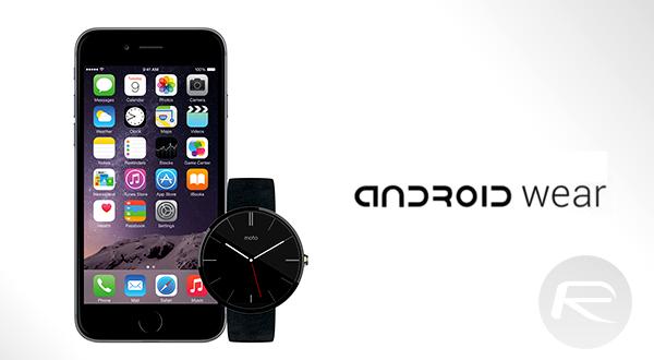 Consiguen que Android Wear funcione con un iPhone y un iPad