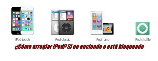 ¿Cómo arreglar iPod? Si no enciende o está bloqueado.