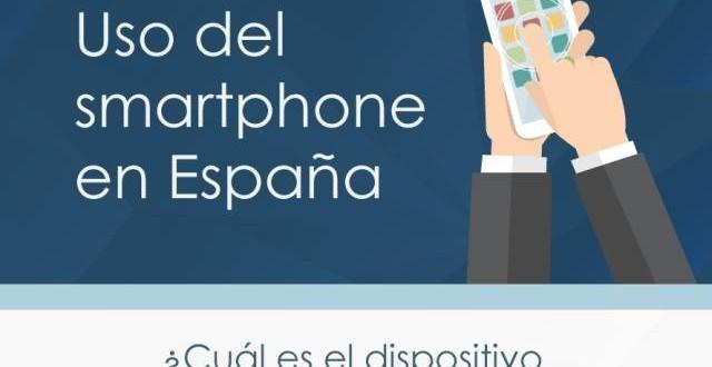 Infografia-uso-del-smartphone-en-Espana