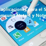 Mejores aplicaciones para el S Pen del Samsung Note 4 y Note 5