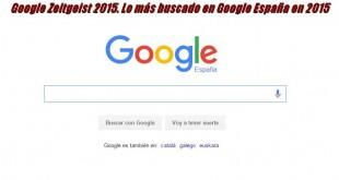 Google Zeitgeist 2015. Lo más buscado en Google España en 2015