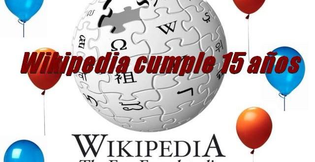 15 de enero de 2001 Wikipedia cumple 15 años