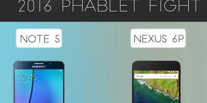 ¿El mejor phablet de 2016? Infografía Samsung Galaxy Note 5 VS Google Nexus 6P