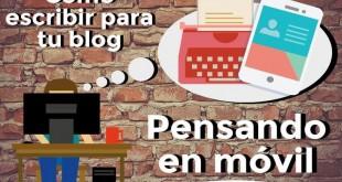 Infografía Piensa en tu móvil al escribir tu blog