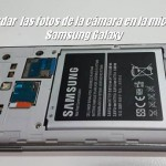 Cómo guardar las fotos de la cámara en la microSD en los Samsung Galaxy