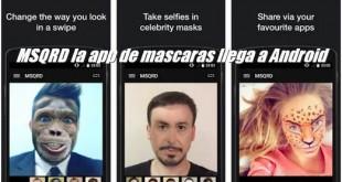 MSQRD la app de mascaras llega a Android