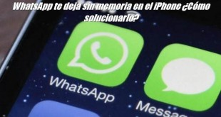 WhatsApp te deja sin memoria en el iPhone ¿Cómo solucionarlo?