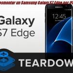 Desmontar un Samsung Galaxy S7 Edge por iFixit