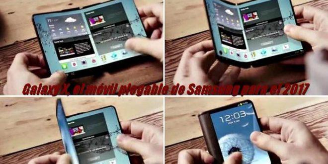 Galaxy X, el móvil plegable de Samsung para el 2017