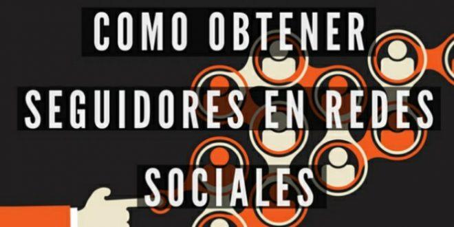 Infografía cómo conseguir seguidores en Redes Sociales