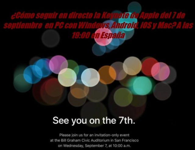 Cómo seguir en directo la Keynote de Apple del 7 de septiembre en PC con Windows, Android, iOS y Mac