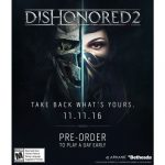 Dishonored 2 sale a la venta el 11 de noviembre