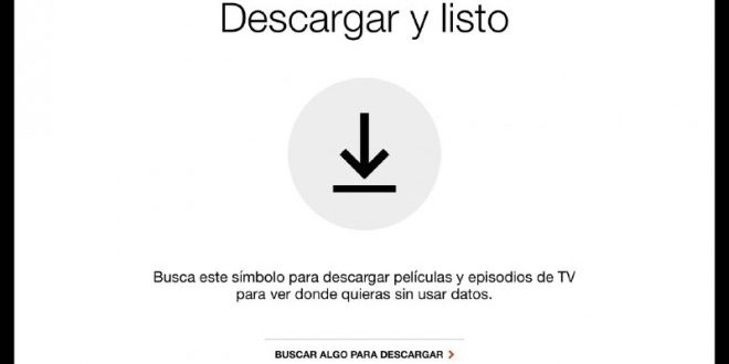 Netflix por fin permite descargar offline tus pelis y series en Android e iOS