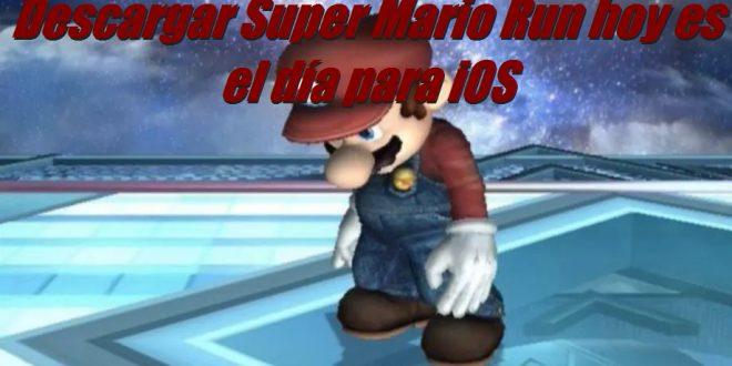 Descargar Super Mario Run hoy es el día para iOS