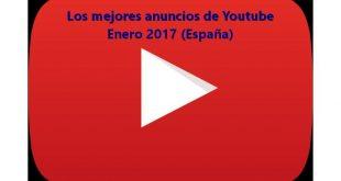 Youtube: Los anuncios más vistos en España durante Enero