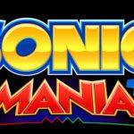 Sonic Mania: SEGA revela un nuevo Acto y un destacado jefe