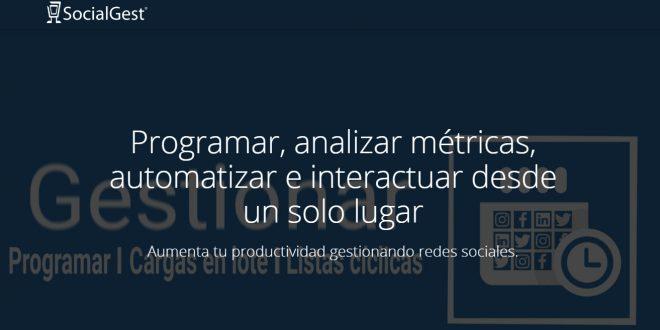 SocialGest la herramienta de programación que facilitará la labor de todo community manager