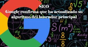 SEO: Google confirma que ha actualizado su algoritmo del buscador principal