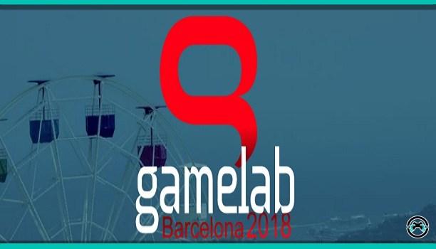 GameLab 2018 la feria del videojuego de 27 a 29 de junio en Barcelona.