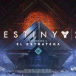 Destiny 2 Expansión II: El Estratega ya se encuentra disponible para su descarga en PlayStation 4