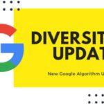 Google cambia su algoritmo. Core Update y Diversity Update