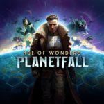 Análisis del videojuego Age of Wonders: Planetfall