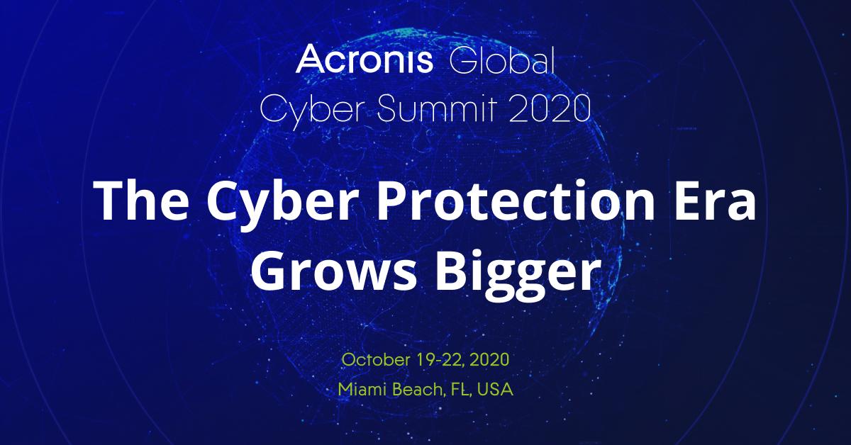 Acronis insta a las empresas a que se ciberpreparen (#CyberFit) en la Acronis Global Cyber Summit 2020