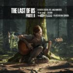 The Last of Us Parte II presentación en España el jueves 18 a las 20:00 horas #TheLastOfUsParteIIYaEstáAquí