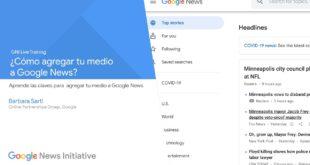 ¿Cómo agregar tu Web a Google News? Directo a las 18:00