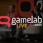 Gamelab Barcelona 2020 Live del 23 al 25 de junio