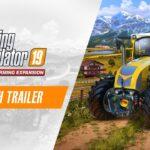 Disponible la expansión Alpine y Farming Simulator 19 Premium Edition