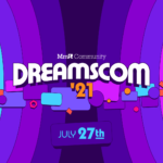 Arranca la DreamsCom 2021: cuatro días llenos de creatividad y experiencias hechas en Dreams