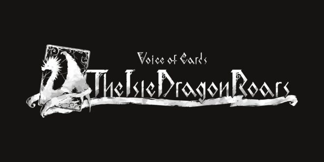 Presentado Voice of Cards: The Isle Dragon Roars el nuevo RPG de Square Enix