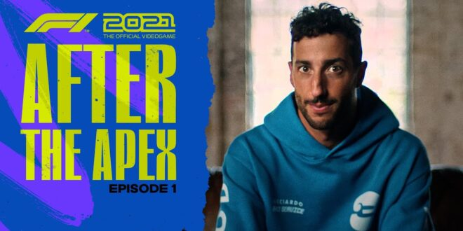 """F1 2021 presenta """"After the Apex"""" con Daniel Ricciardo"""