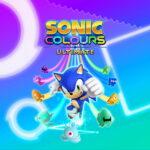 Sonic Colours: Ultimate ya a la venta en formato físico