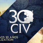 Civilization cumple 30 años y lo celebra con vosotros