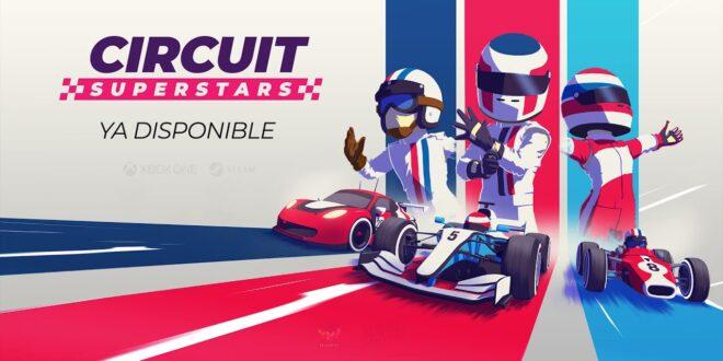 Ya disponible CIRCUIT SUPERSTARS para Steam y Xbox One